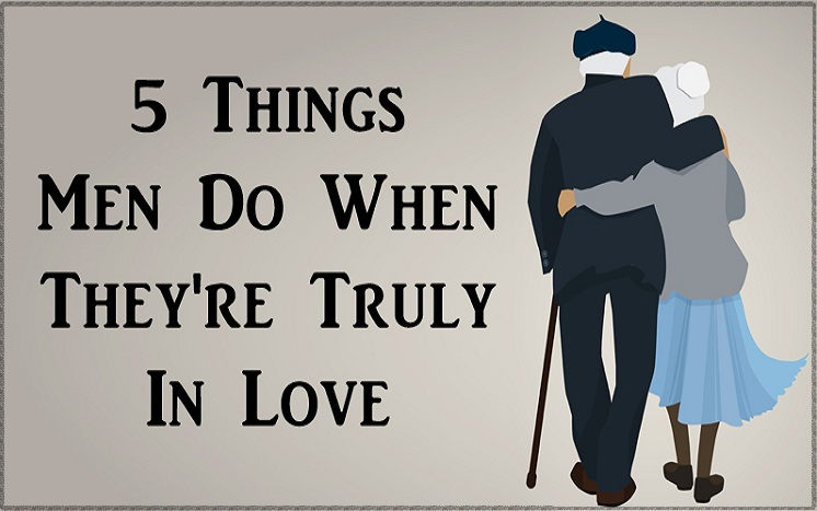 5-Things-Men-Do-When-They're-Truly-In-Love
