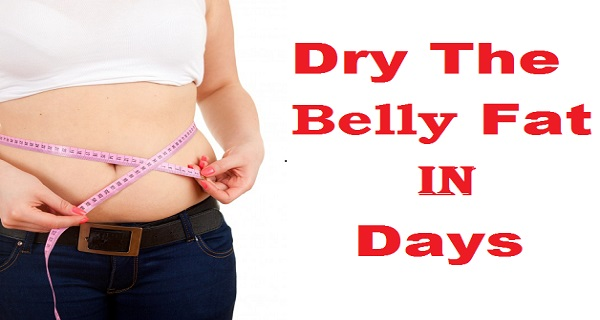 Dry The Belly Fat In Days;